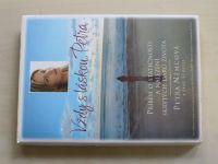 Němcová, Scovell - Vždy s láskou, Petra - Příběh o statečnosti a nalezení skrytých darů života(2006)