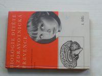 Pavlová-Zahálková - Biologie dítěte a zdravotnická prevence pro pedagog. školy I. a II. díl (1965)