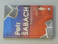 Šabach - Království za story (2012)