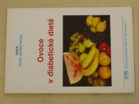 Švejnoha - Ovoce v diabetické dietě (1996)