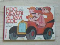 Vostrá - Kdo nevěří, ať tam jede (1978)