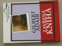 Adair - Zavřená kniha (2008)
