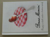 Bonne Maman - Recepty na sladké snídaně a kreativní nápady (2014)