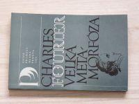 Charles Fourier - Velká metamorfóza (1983)