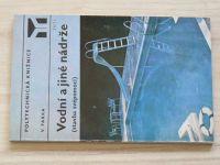 Farka - Vodní a jiné nádrže - stavba svépomocí (1977)