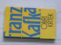 Franz Kafka - Obří krtek (1991)