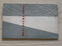 Jan Čarek - Mezi dvěma ohni (1937 - 1946) Borový 1947