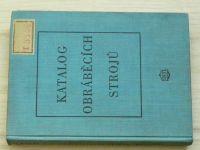 Katalog obráběcích strojů 1955 (1955)