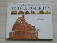 Kovář, Fenclová - Domeček, domek, dům (1981)
