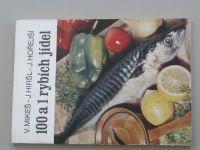 Mikeš, Hiršl, Hořejší - 100 a 1 rybích jídel (1982)