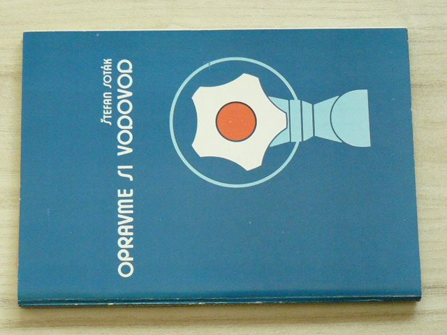 Soták - Opravme si vodovod (1982) slovensky