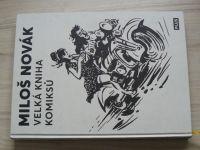 Velká kniha komiksů - Miloš Novák (2019)