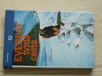 Bonington - Everest tvrdá cesta  1. výstup jihozápadní stěnou (1981)