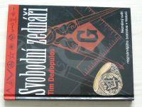 Dedopulos - Svobodní zednáři - Neznámý svět nejznámějšího bratrstva v historii (2006)