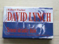 Fischer - David Lynch - Temné stránky duše (1995) + příloha plakát