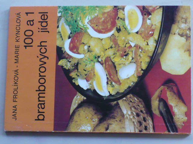 Frolíková, Kynclová - 100 a 1 bramborových jídel (1984)