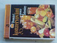 Hostašová - Domácí konzervování ovoce a zeleniny (1983)