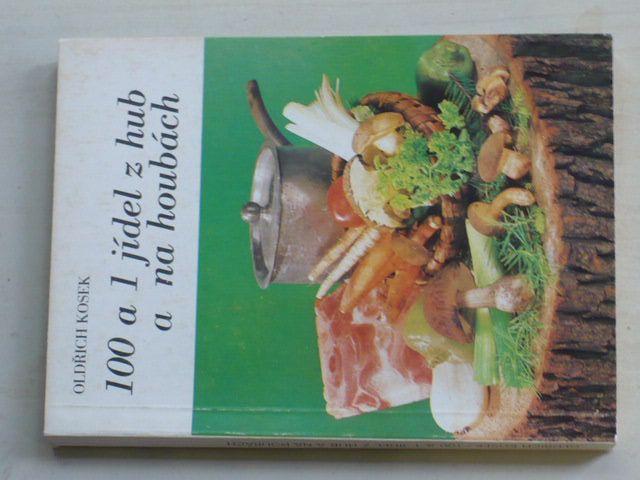 Kosek - 100 a 1 jídel z hub a na houbách (1983)