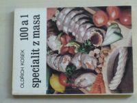 Kosek - 100 a 1 specialit z masa (1982)