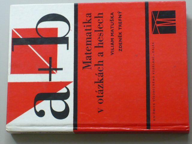 Matuška - Matematika v otázkách a heslech (1978)