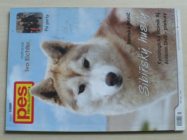 Pes přítel člověka 1 (2009) ročník LIV.