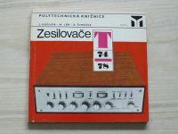 Polytechnická knižnice - Kroupa, Láb, Šimeček - Zesilovače T 74 / 78 (1978)