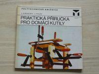 Polytechnická knižnice - Simonides, Polák - Praktická příručka pro domácí kutily (1974)