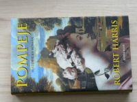 Robert Harris - Pompeje - Historický román (2003)