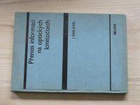 Šavel a kol. - Přenos informací na optických kmitočtech (SNTL 1982)