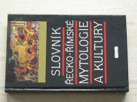 Slovník Řecko - Římské mytologie a kultury (1993)
