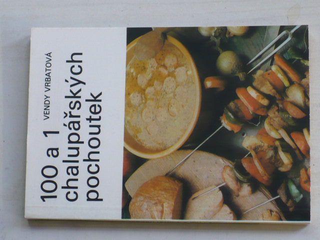 Vrbatová - 100 a 1 chalupářských jídel (1985)