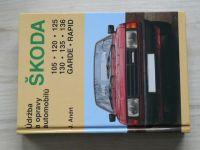 Andrt - Údržba a opravy automobilů Škoda 105, 120, 125, 130, 135, 136, Garde, Rapid (1997)