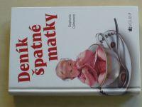 Calmanová - Deník špatné matky (2007)