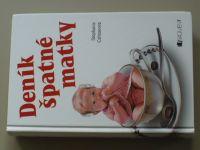 Clamanová - Deník špatné matky (2006)