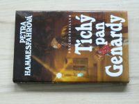 Hammesfahrová - Tichý pan Genardy (1994)