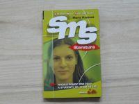 Hanzová - SMS literatura - Rychlá pomoc pro žáky a studenty od 12 do 16 let (2009)