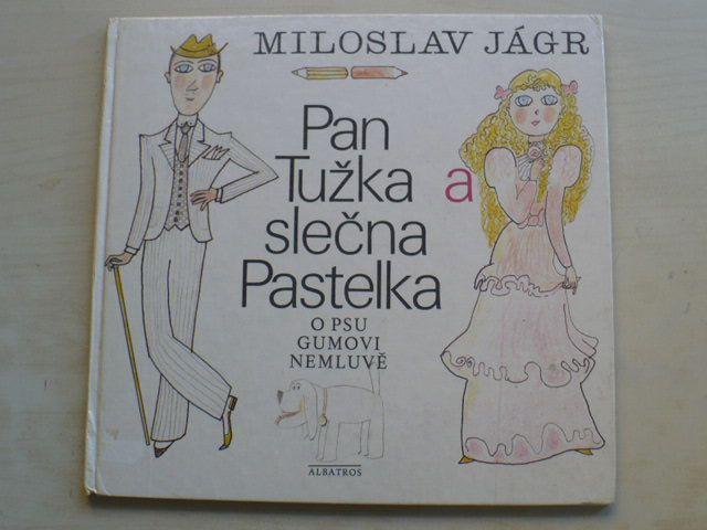 Jágr - Pan Tužka a slečna Pastelka o psu Gumovi nemluvě (1983)