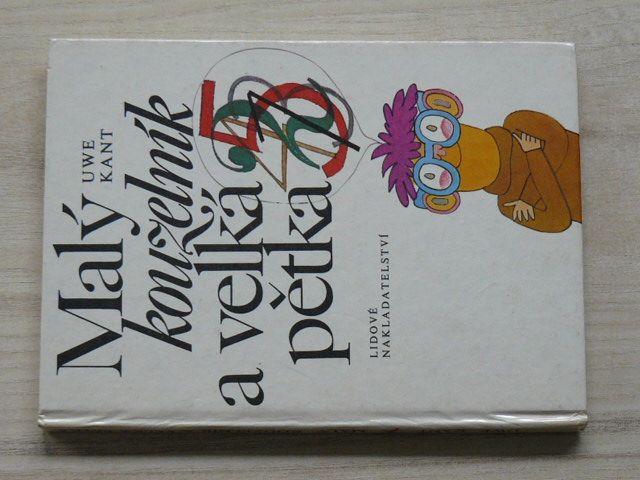 Kant - Malý kouzelník a velká pětka (1982) il. Duda