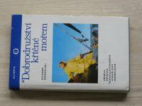 Konkolski - Dobrodružství křtěné mořem (1976) Příběhy prvního čs. osamělého mořeplavce
