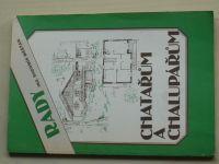Měšťan - Rady chatařům a chalupářům (1991)