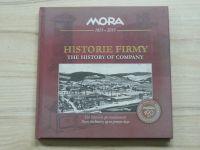 Mora Moravia - Historie firmy - The History of Company - 190 let, Mora Mariánské údolí, Olomouc