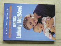 Novotná, Strusková - Cvičení pro fyzickou a duševní harmonii - Metoda Ludmily Mojžíšové (2008)
