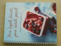 Pro lepší život, pro lehčí pocit (2016) Recepty od Alberta pro každý den