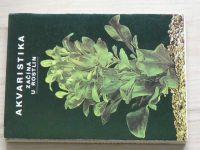 Rataj - Akvaristika začíná u rostlin (1977)
