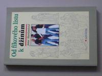 Skarlantová - Od fíkového listu k džínům (1999)