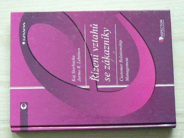 Storbacka, Lehtinen - Řízení vztahů se zákazníky - Customer Relationship Management (2002)