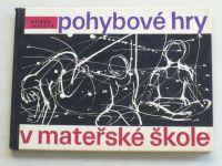 Tatrová - Pohybové hry v mateřské škole (1979)