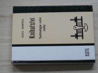 Vakrčka - Knihařství - Technologie ruční vazby pro obor Knihař, knihařka (SNTL 1975)