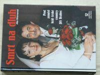 Wimmerová - Smrt na dluh - Proč zemřel král české country Jiří Brabec (2004)
