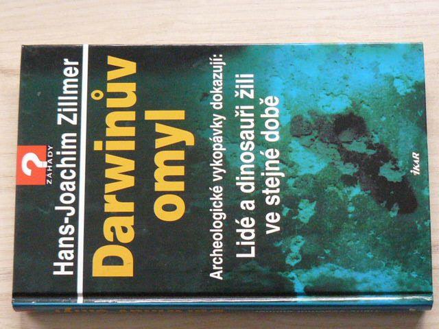 Zillmer - Darwinův omyl (2008)